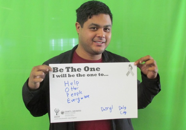 Help other people everywhere. -Darryl, Daly City