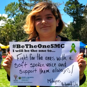 Fight for the ones with a soft spoken voice and support them always! - Milagros, Redwood City