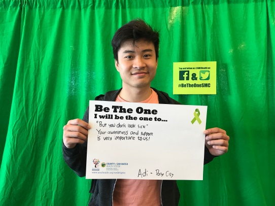 """But you don't look sick"" Your awareness and support is very important to us - Adi, Daly City"