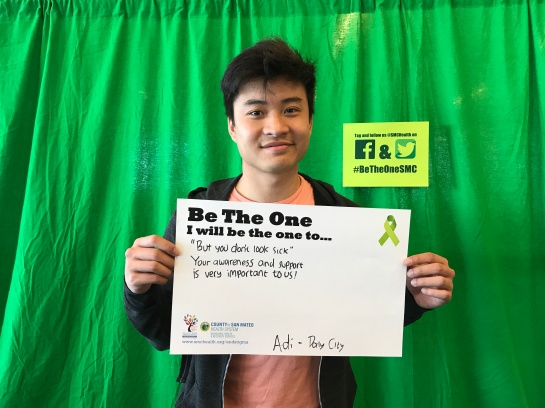 """""""But you don't look sick"""" Your awareness and support is very important to us - Adi, Daly City"""